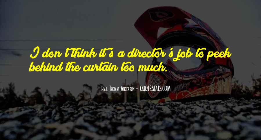 Don't Think Too Much Quotes #489204