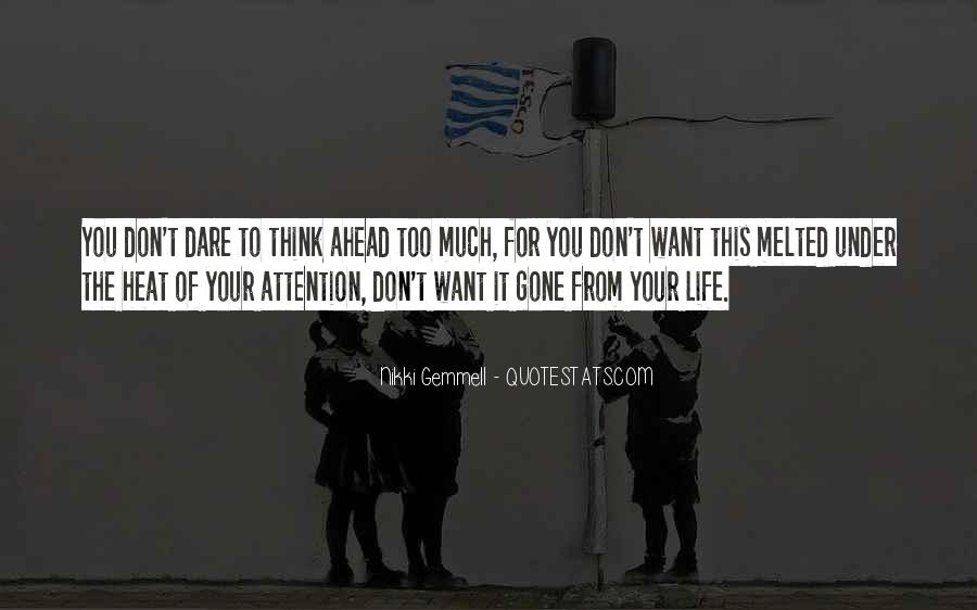 Don't Think Too Much Quotes #76955