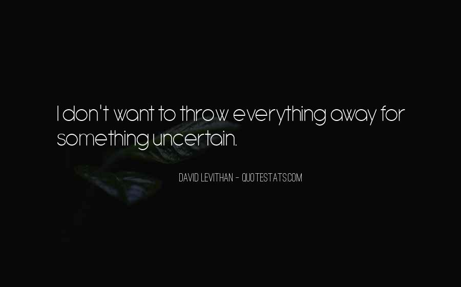 Don't Throw Me Away Quotes #119459