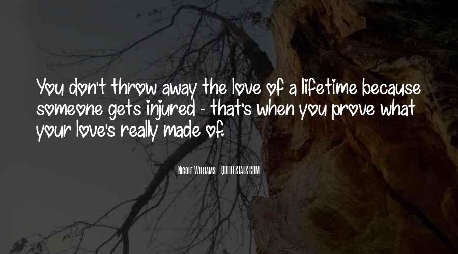 Don't Throw Me Away Quotes #166239