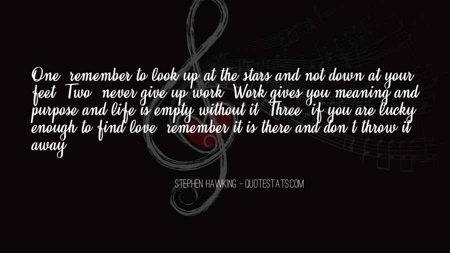 Don't Throw Me Away Quotes #589537