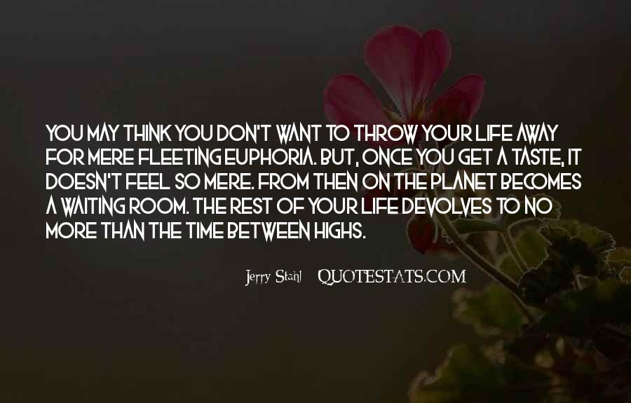 Don't Throw Me Away Quotes #733613