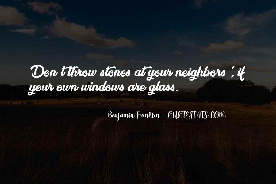 Don't Throw Stones Quotes #1347923