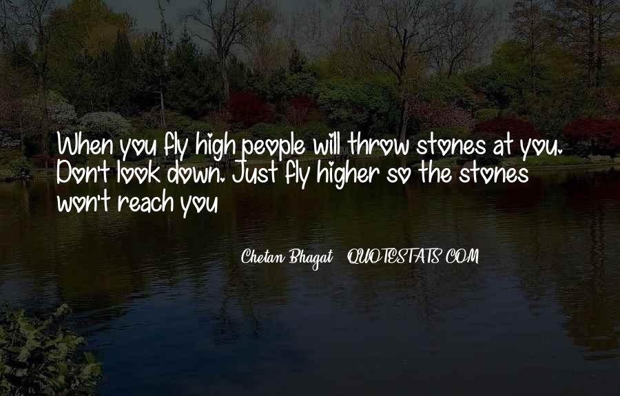 Don't Throw Stones Quotes #498961
