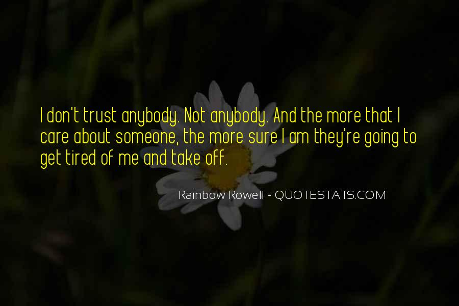Don't Trust Anybody Quotes #1103109