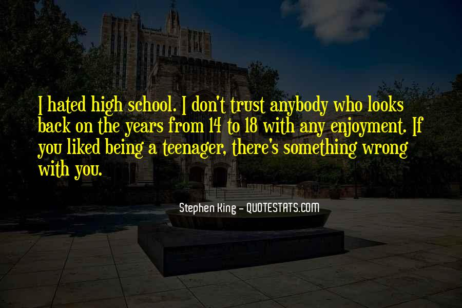 Don't Trust Anybody Quotes #1315095