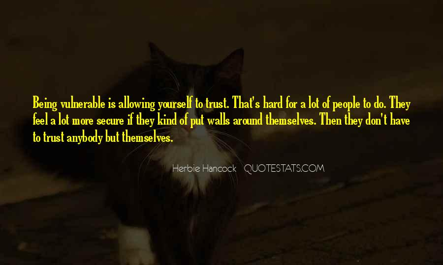 Don't Trust Anybody Quotes #1504027