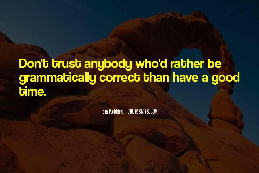 Don't Trust Anybody Quotes #1641791