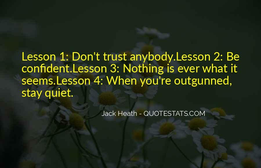 Don't Trust Anybody Quotes #1710113