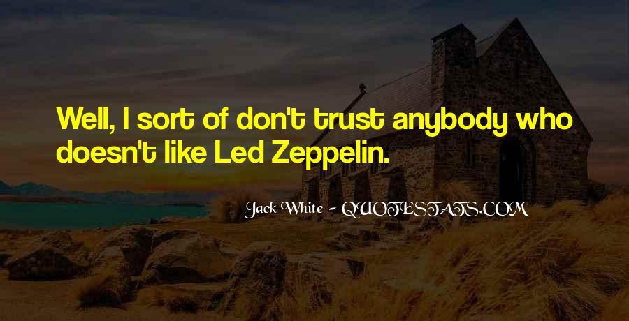 Don't Trust Anybody Quotes #1866605