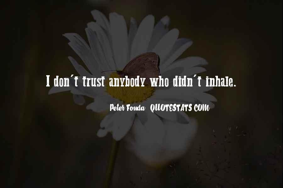 Don't Trust Anybody Quotes #28378