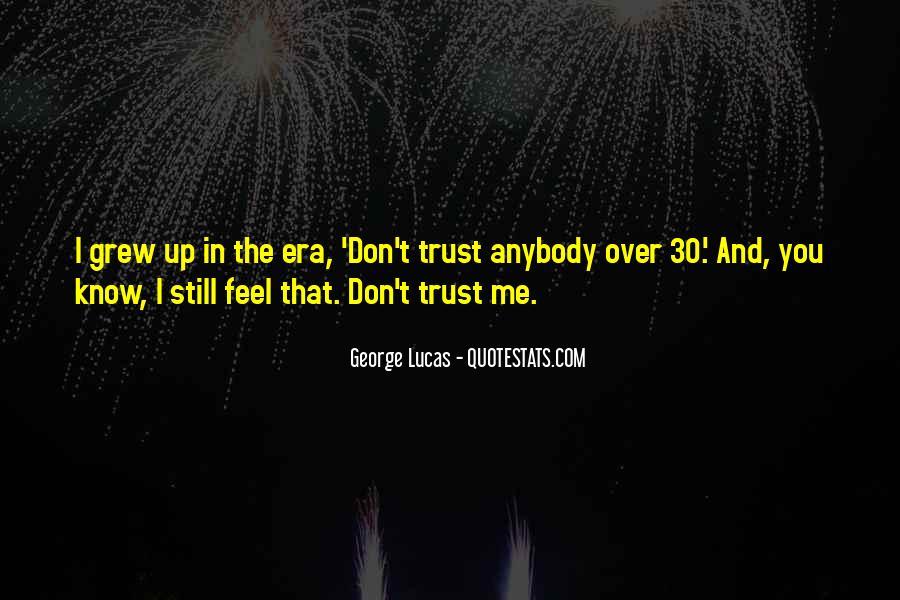Don't Trust Anybody Quotes #487745