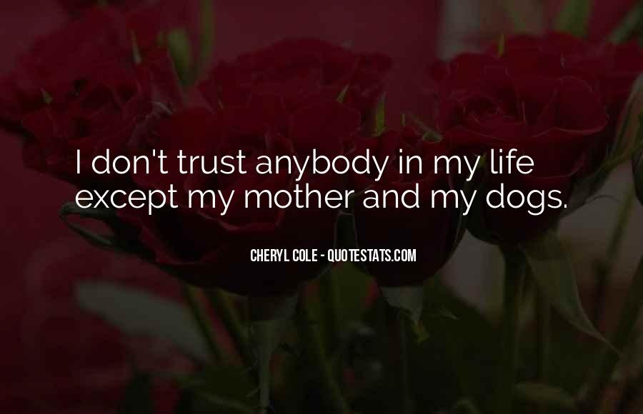 Don't Trust Anybody Quotes #989504