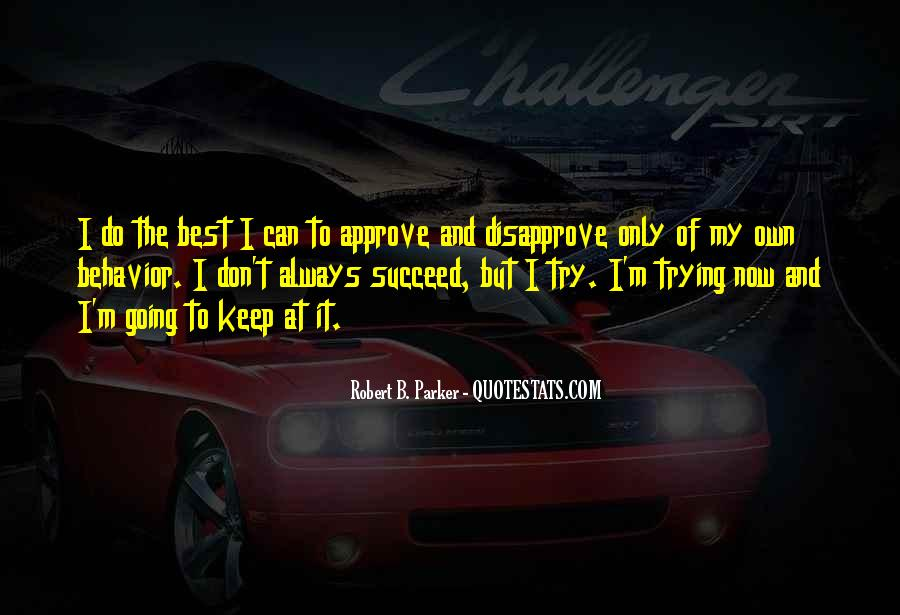 Don't Try To Keep Up With Me Quotes #112052