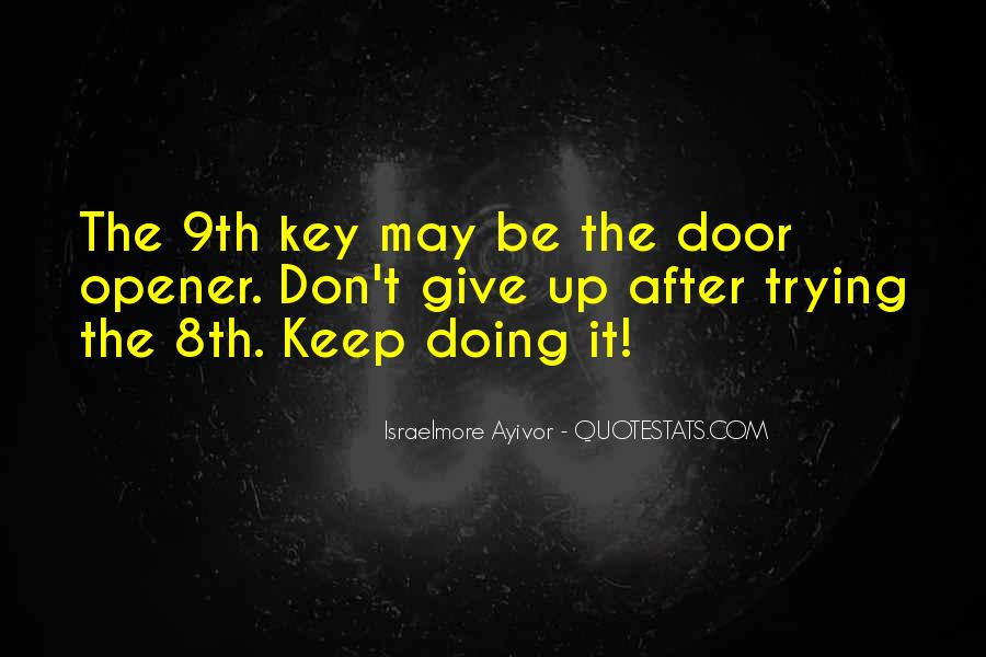 Don't Try To Keep Up With Me Quotes #124844