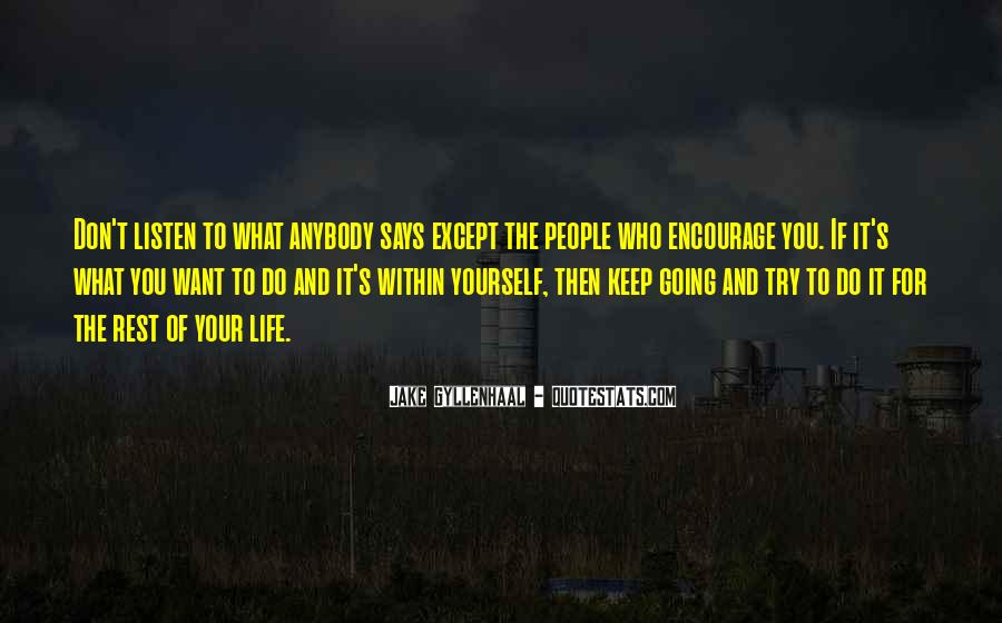 Don't Try To Keep Up With Me Quotes #329522