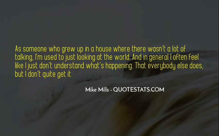 Don't Understand The World Quotes #1018339