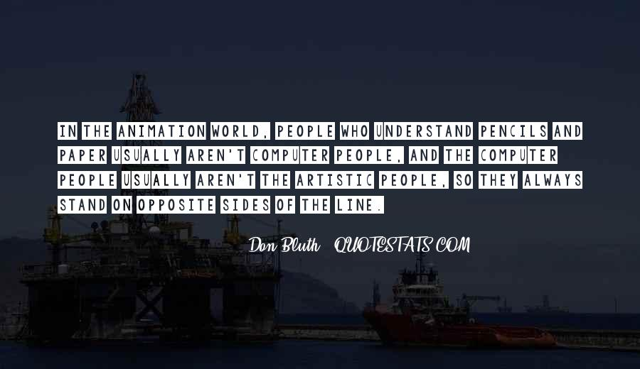 Don't Understand The World Quotes #1232260