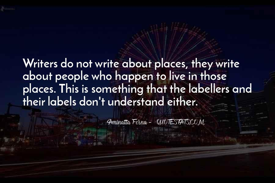 Don't Understand The World Quotes #147014