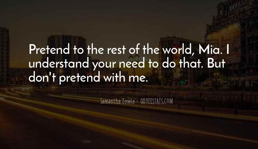 Don't Understand The World Quotes #202988