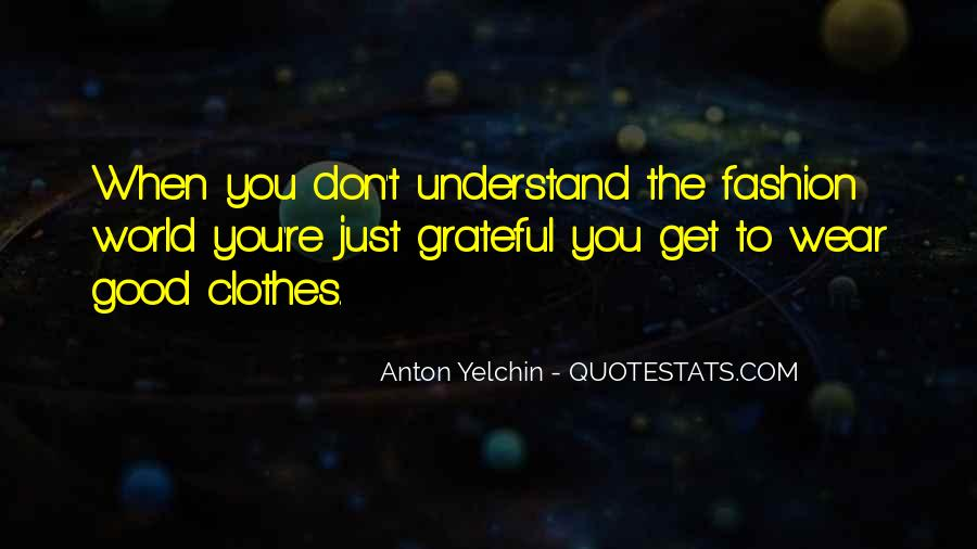 Don't Understand The World Quotes #227025