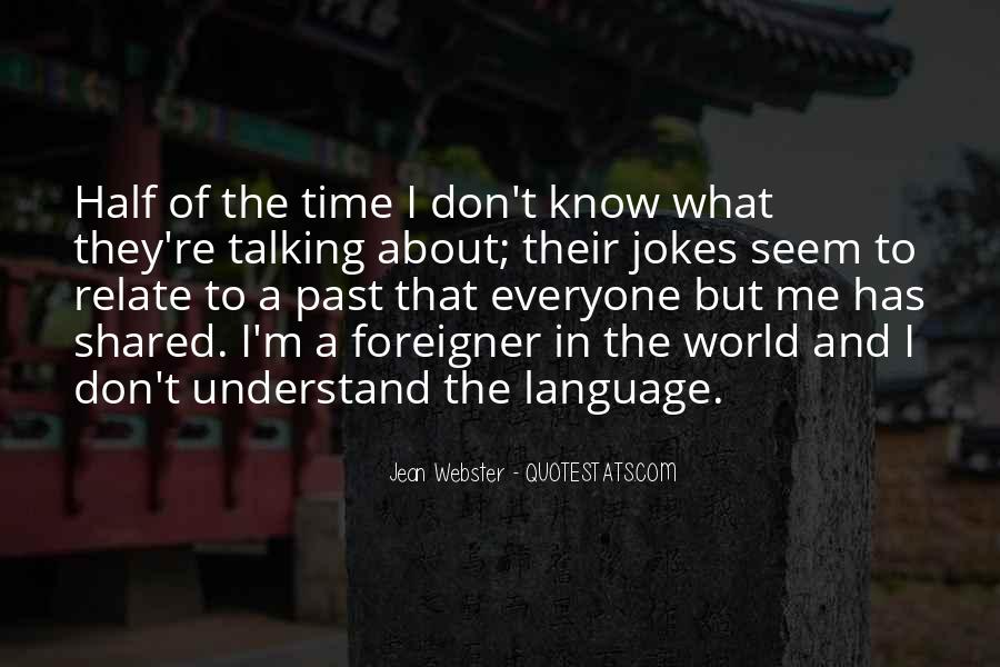 Don't Understand The World Quotes #263888