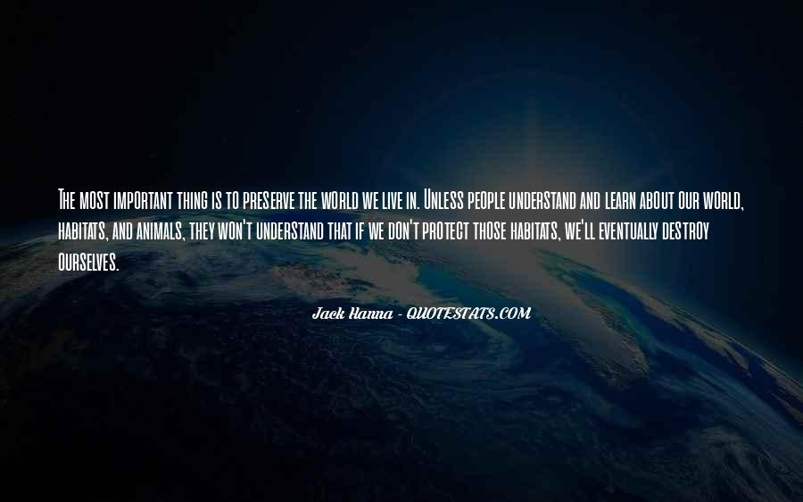 Don't Understand The World Quotes #410168