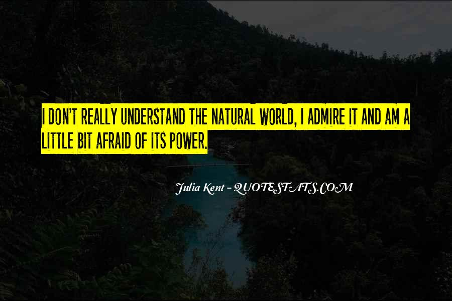 Don't Understand The World Quotes #471327