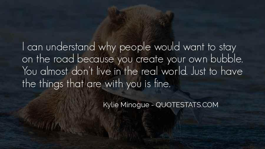 Don't Understand The World Quotes #477442