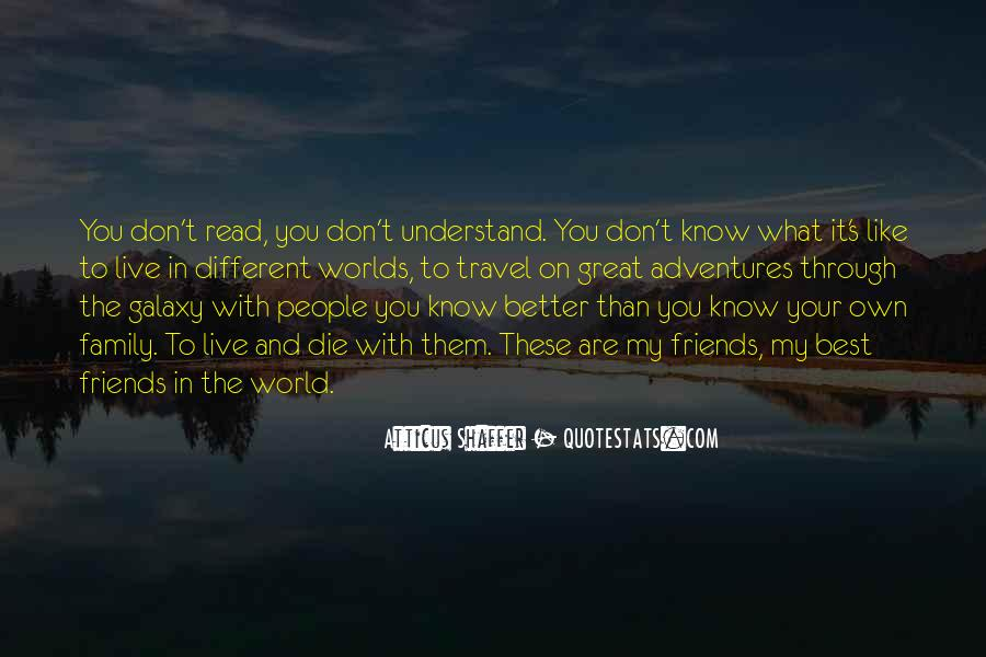 Don't Understand The World Quotes #604773