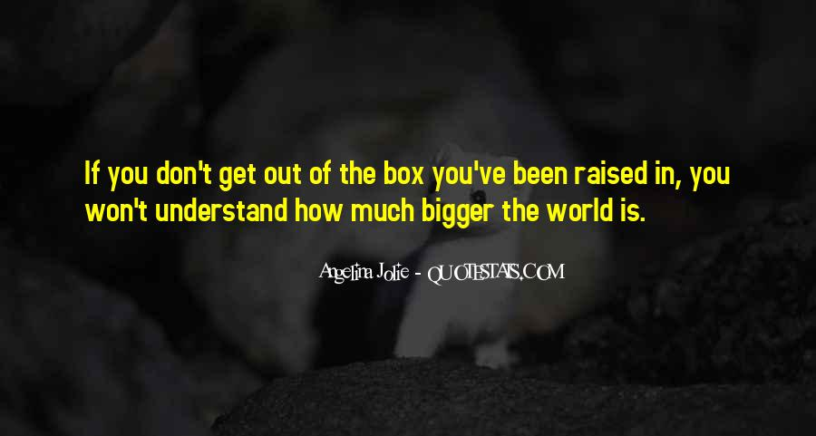 Don't Understand The World Quotes #655721