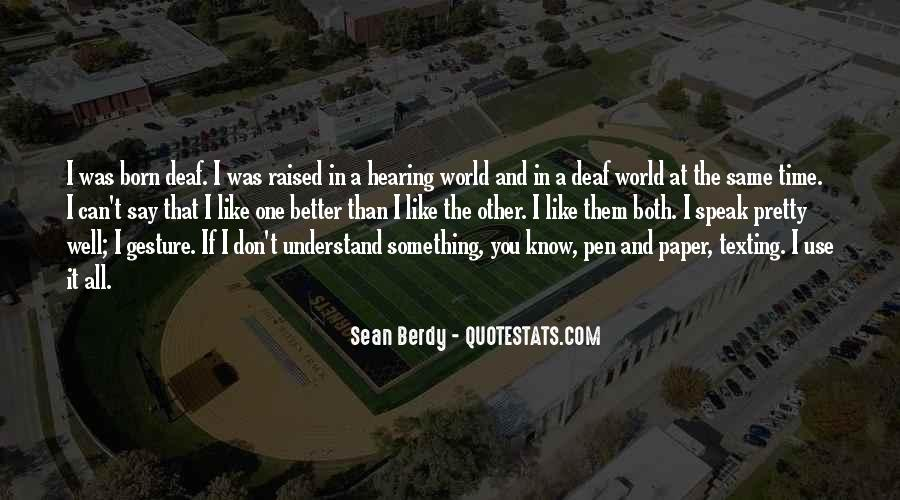 Don't Understand The World Quotes #728336