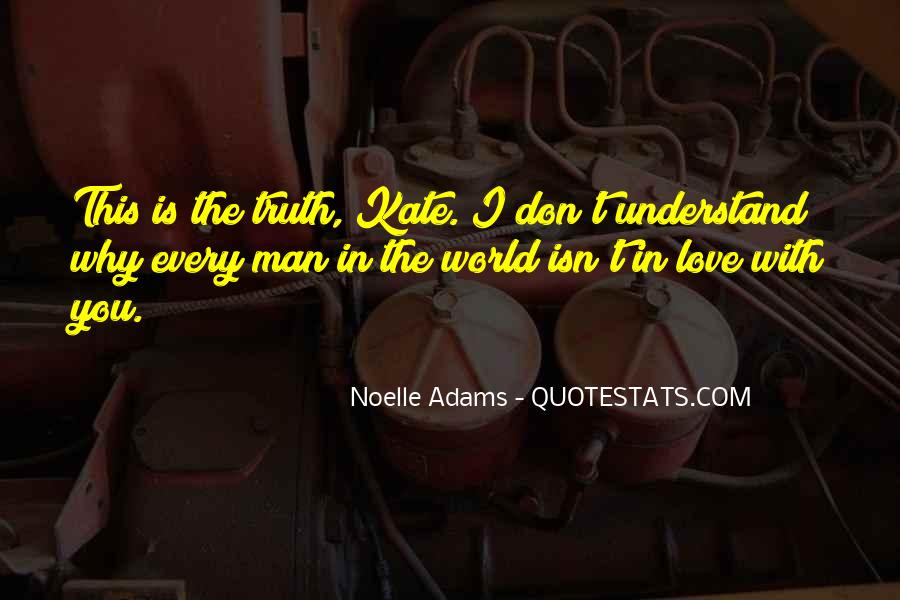 Don't Understand The World Quotes #870373
