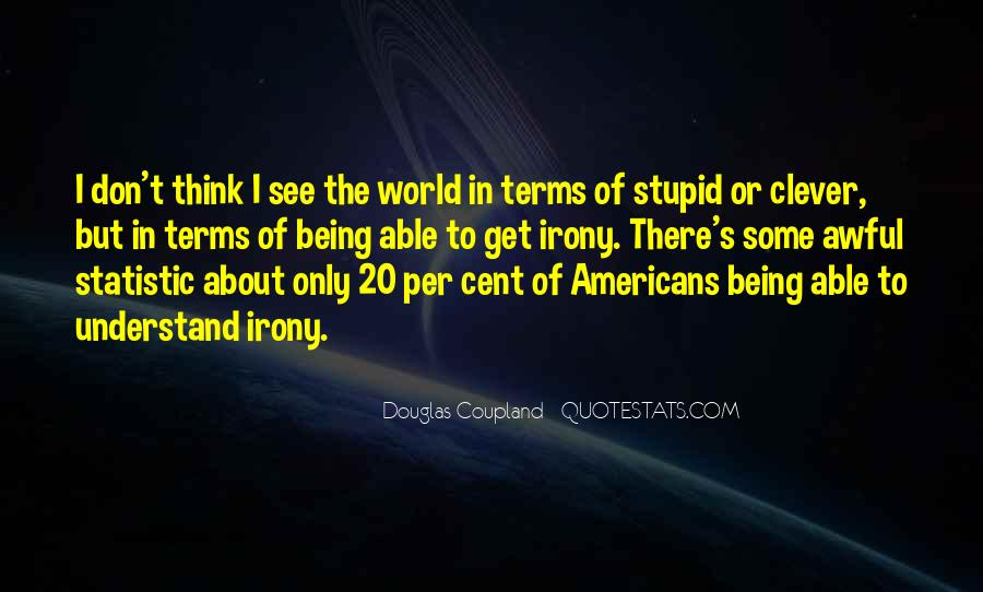 Don't Understand The World Quotes #933777