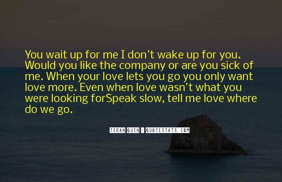 Don't Wait For Me Quotes #1066063