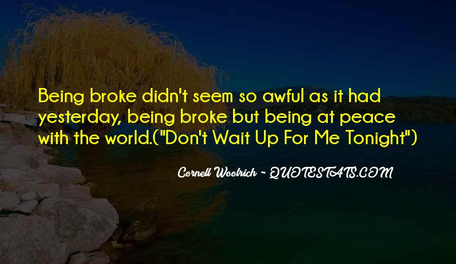 Don't Wait For Me Quotes #129061