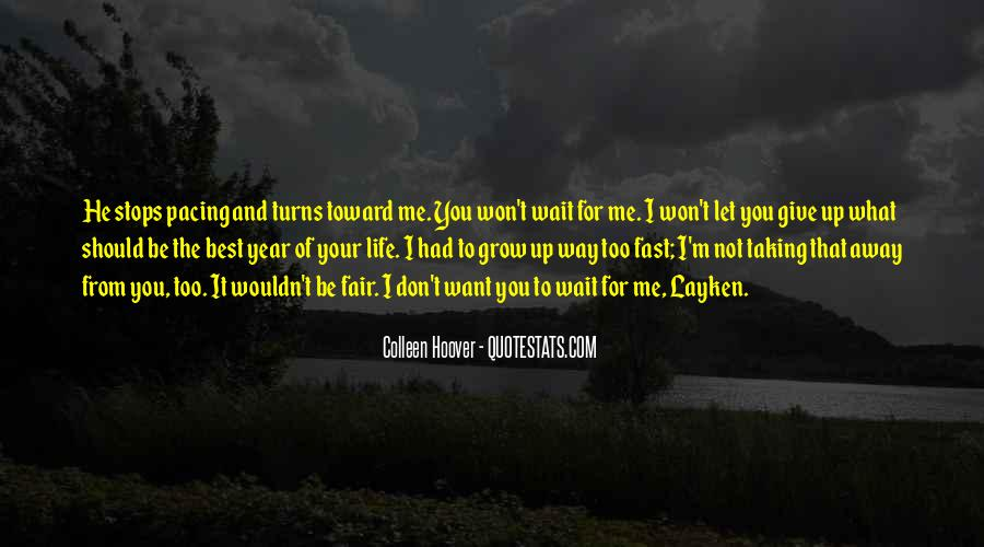 Don't Wait For Me Quotes #1335597