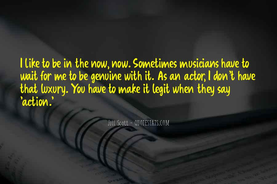 Don't Wait For Me Quotes #1574981