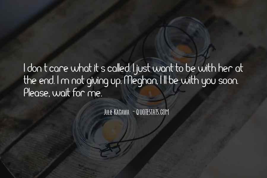Don't Wait For Me Quotes #1814578