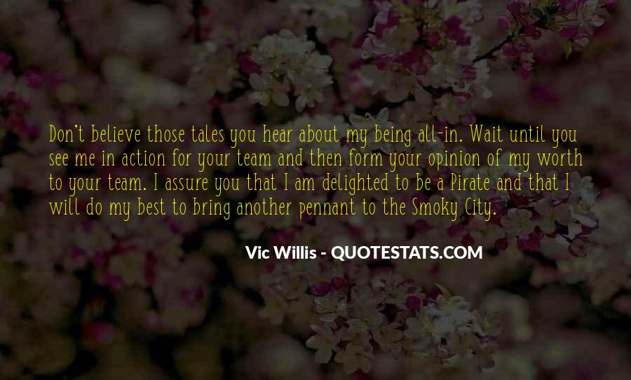 Don't Wait For Me Quotes #330225