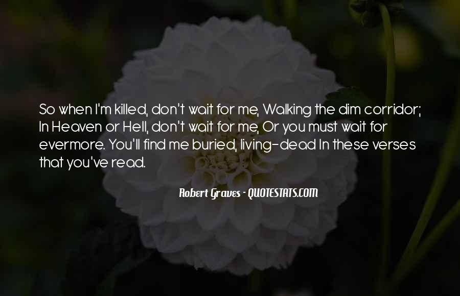 Don't Wait For Me Quotes #447838
