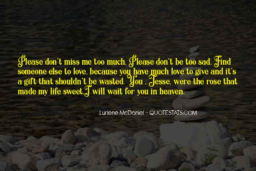 Don't Wait Too Much Quotes #105454