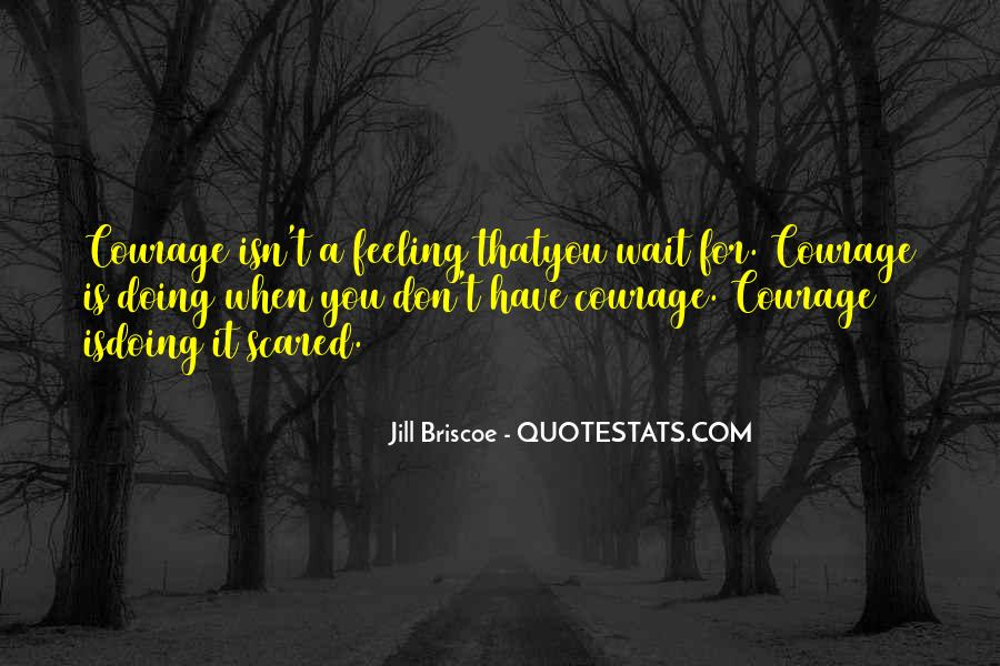 Don't Wait Too Much Quotes #22696