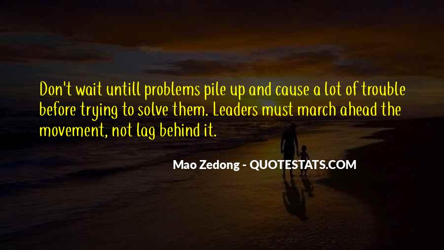 Don't Wait Too Much Quotes #6970