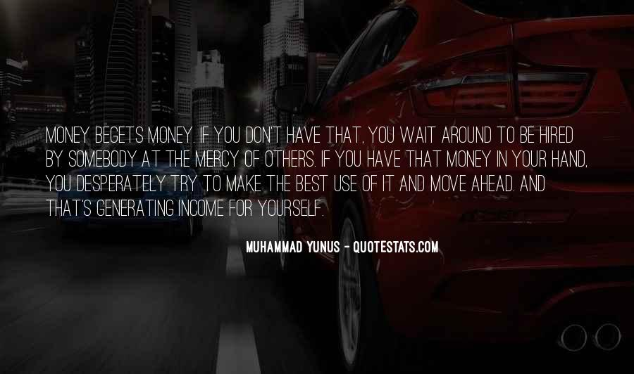 Don't Wait Too Much Quotes #75173