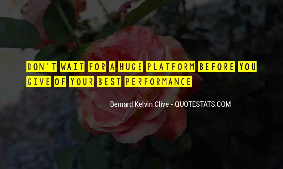 Don't Wait Too Much Quotes #9560