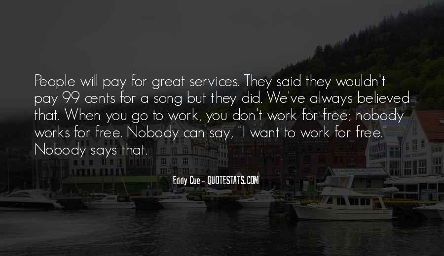 Don't Want Go Work Quotes #122574