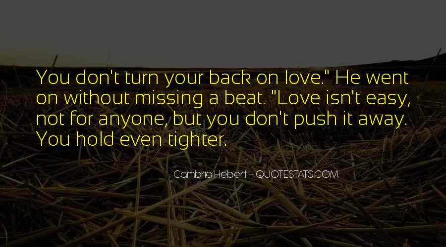 Don't Want To Hold You Back Quotes #119764