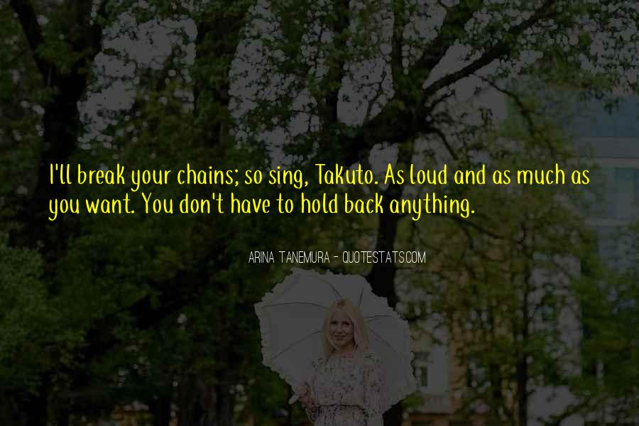 Don't Want To Hold You Back Quotes #1340880