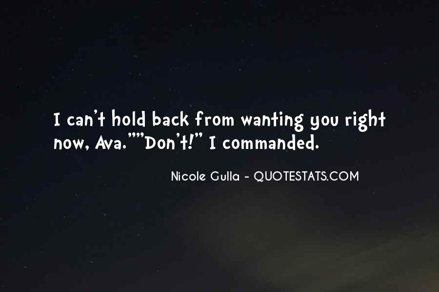 Don't Want To Hold You Back Quotes #254361